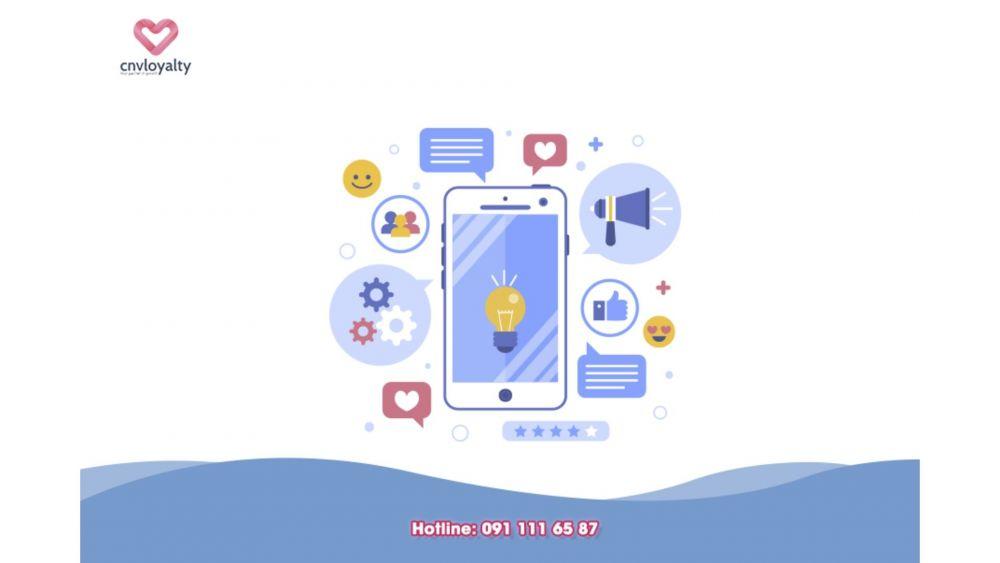 Thảnh thơi với ứng dụng chăm sóc khách hàng Loyalty App cho doanh nghiệp